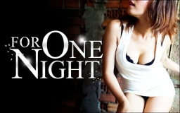 FOR ONE NIGHT