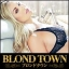 BLOND TOWN